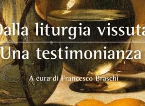 Dalla liturgia vissuta. Una testimonianza